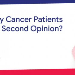 Why Cancer Patients Need A Second Opinion