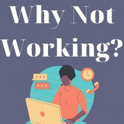 Whynotworking